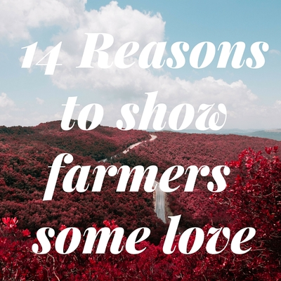 14_Reasons_to_show_farmers_some_love.jpg